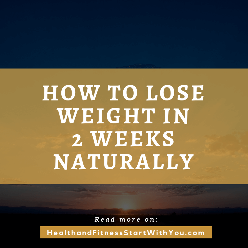 How To Lose Weight In 2 Weeks Naturally? This Diet Plan Actually Worked???